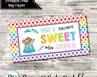 INSTANT DOWNLOAD End of School Treat Bag Topper Have A Sweet Summer Rainbow Polka Dots Digital Printable