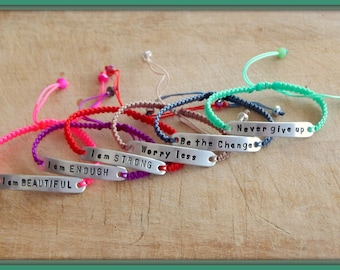 Inspirational bracelet- Never give up - Be the change - Worry less - I am strong - I am enough - One friendship bracelet