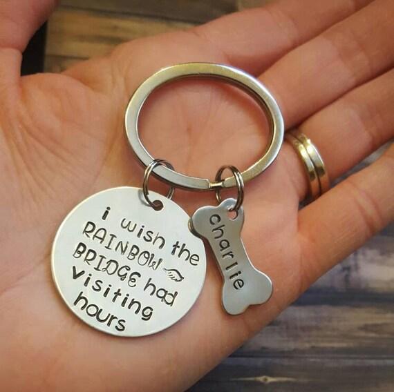I Wish The Rainbow Bridge Had Visiting Hours Keychain With Dog