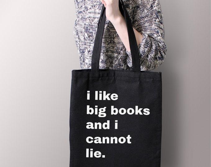 "Black ""I Like Big Books And I Cannot Lie"" Tote Bag - Book Bag, Reusable Bag, Purse, Canvas Tote, School Bag, Bag, Books"