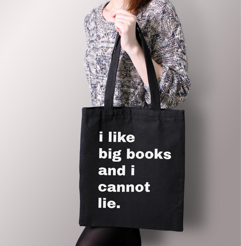 Black I Like Big Books And Cannot Lie Tote Bag