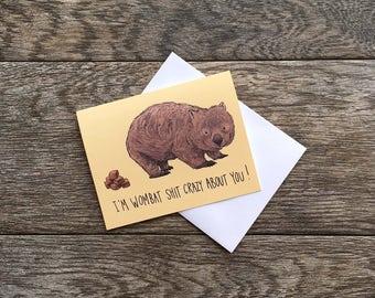 Wombat Shit Crazy Greeting Card