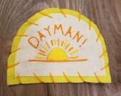 "It's Always Sunny ""Dayman!"" Patch"