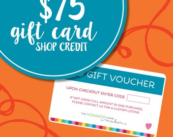 75 Dollar Honaker Homemaker Shop Credit   Instant Download   Gift Card   Gift Certificate