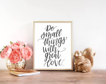 Digital Download - Hand Letter - Printable art - Inspirational wall art - Quote Prints - love sign - Typography Print - Printable Wall Art