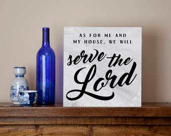 LARGE As for me and my house, we will serve the Lord metal sign wall art  - Christian gift, Joshua 24:15 bible verse, housewarming