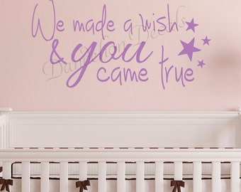 Nursery Decor - Nursery Wall Decal - We Made A Wish - Girl Nursery Decal - Boy Nursery Decal - Vinyl Lettering