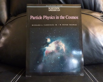 Particle Physics in the Cosmos - 1989 Softcover Book - Reference - Wanderlust - Clean - Gift Worthy - R Carrigan - P Trowler - Galactic