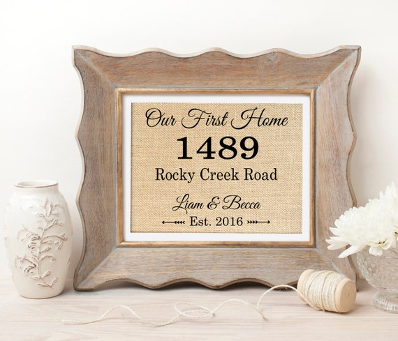 Our First Home New Home Housewarming Gift Address Sign