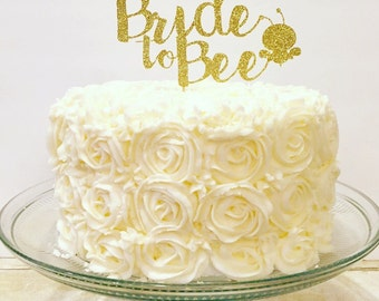 Bride to Bee Cake Topper / Bridal Shower Cake Topper