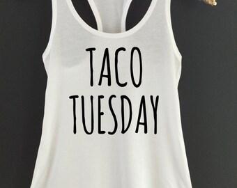 Taco Tuesday Tank Top  Taco Tuesday Racerback Tank Top  Taco Tank Top  Taco Tuesday Tanktop  Glitter Taco Tuesday Tank