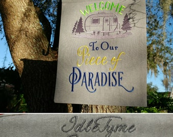 """Garden Flags, Campsite WELCOME Sign Garden Flag, """"Welcome To Our Piece of Paradise"""", Camping Accessories, RV Gifts, Custom Embroidered Flags"""