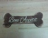 Bone Appetit - Personalized Dog Bone Sign - Dog Sign - Dog Name Sign - Custom Saying - Bone Sign