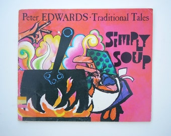 Simply Soup Peter Edwards Traditional Tales a Stone Soup Fable
