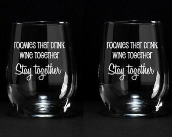 Set of 2 Roommates Wine Glasses, Roommate Gift, Gift for Roommate, Etched Wine Glass, Funny Roommate Gift, Roomie Gift, Sorority Gift