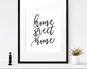 Home Sweet Home Sign, Printable Home Decor, Housewarming Gift, Home Sign, Wall Decor, Instant Download, Modern Art Print, Living Room Print