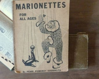 Vintage Marionettes Book / Puppet Book / 1940's Book