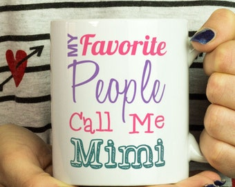 My favorite people call me mimi ,personalized grandma gifts,Personalized Grandma,Grandma Gift,Grandma Personalized,Personalized Grandmas