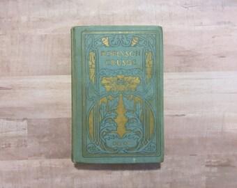 Robinson Crusoe - Daniel Defoe - W B Conkey Co - Antique Book - Ornate Book - Old Book - Classic Book - Book Lover - Classic Literature