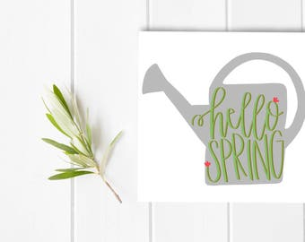 hello spring garden calligraphy art, print, typography gift, holiday present, bedroom home decor quote, card, mom sister friend dad brother