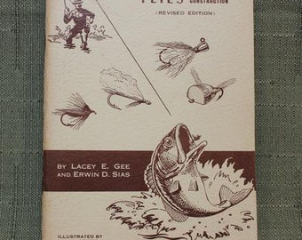 Classic Vintage Practical Flies and Their Construction Fly Tying Book