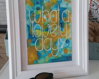 "Framed original Mad Max lettering ""What a lovely day"""