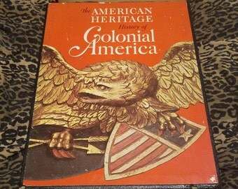 The American Heritage History of Colonial America, First Edition ** vtg 1967 2 book guide to colonial antiques and the original 13 colonies
