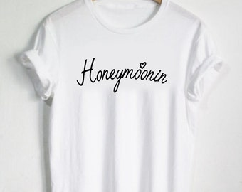 Honeymoonin Honeymoon Shirt - Honeymoon Tshirt Vacation Shirt Wedding Tee Hubby Wifey Shirt Wifey Love Bride Shirt Womans Shirt Heart Tee