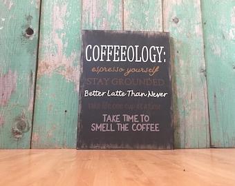 Coffeeology - Coffee Sign - Coffee Lovers Gift - Coffee Bar Sign - But First Coffee Sign - Coffee Is Always A Good Idea - Coffee Lover
