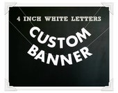 "Custom Text Banner, 4"" WHITE Strung Letters, Personalized Die Cut Party Banner, Your Message Here Garland, Special Occasion Custom Bunting"