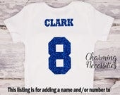 ADD ON item - Add Child's Name and/or Jersey Number to back of Charming Necessities' glitter shirts