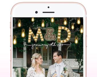 Wedding Snapchat Geofilter, Edison Bulb Marquee Letter Wedding Snapchat Filter, Custom Snapchat Geofilter, Wedding Day Geofilter Lights