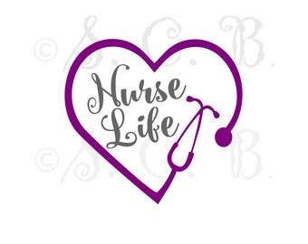 Nurse Life/ Stethoscope cutting file/ SVG File download / cricut/ silhouette