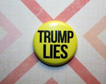 Trump Lies Protest Democrat Democratic - one inch pinback button magnet