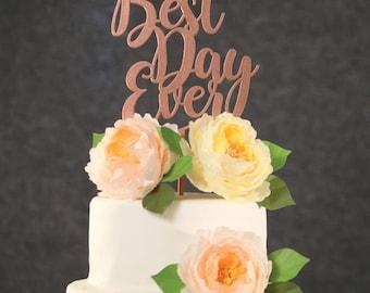 Wedding Cake Topper - Best Day Ever Rose Gold Wedding Cake Topper - Custom Wedding Cake Topper  - Rose Gold Cake topper for Wedding