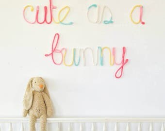 Wire Word Art, Yarn Wire Words, Wire Wall Art, Custom Wire Word, Wire Sign, Yarn Wall Hanging, Cute As A Bunny Sign, Bunny Nursery Decor