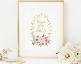 Hush Little Baby Printable Pink Floral Nursery Decor Pink and Gold Nursery Decor Floral Nursery Quote Prints Shabby Girl Nursery Wall Art