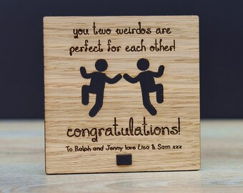 You Two Wierdos Are Perfect For Each Other Funny Wedding Engagement Plaque Gift