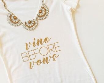 Vino Before Vows, Vino tshirt, bachelorette tshirt, bachelorette v-neck, bridal party tshirt, wine tasting, bachelorette party