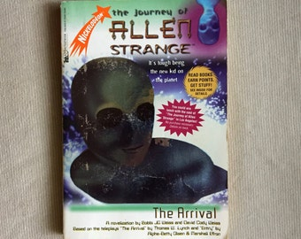 Nickelodeon's The Journey of ALLEN STRANGE Book #1: The Arrival (Young Adult Novelization)