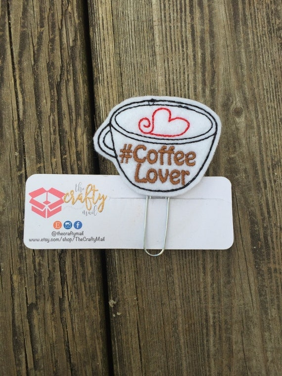 Coffee Lover Clip/Planner Clip/Bookmark. Coffee cup planner clip