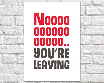 Leaving Card | We Will Miss You Card | We'll Miss You Card | You Are Leaving Card | Funny Leaving Card | Leaving Card For Work Colleague