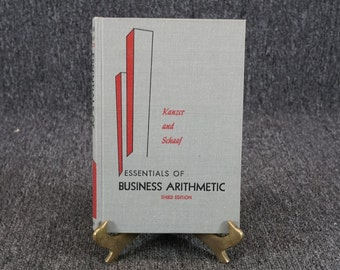 Vintage Essentials Of Business Arithmetic By Kanzer And Schaaf C. 1950