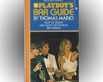 Playboy's Bar Guide 1972 Paperback Edition Drink Recipes
