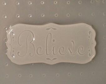 Believe Mold