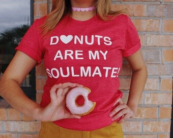Donut Shirt - Donut T Shirt - Donut Gifts - Tumblr Shirts - Funny Shirts - Donut Worry - Donut Party - Gifts for Foodies - Foodie Gifts
