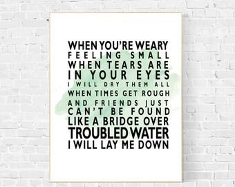 Bridge over troubled water song lyric art, song lyrics wall art, Simon and Garfunkel, music art, instant download, song lyrics, lyrics print