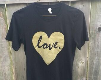Love Heart  Screen Printed Metallic Gold T shirt