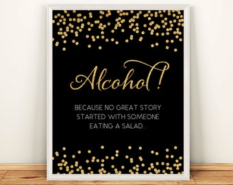 Wedding Sign Alcohol Because No Great Story 8x10 Gold Glitter Confetti Alcohol Bar Sign DIY Printable Digital INSTANT DOWNLOAD 300dpi