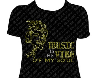 Music is the Vibe of my soul Rhinestone